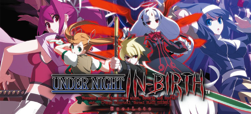 Under Night In-Birth Exe: Late Review