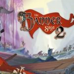 Review: Banner Saga 2 (Switch)